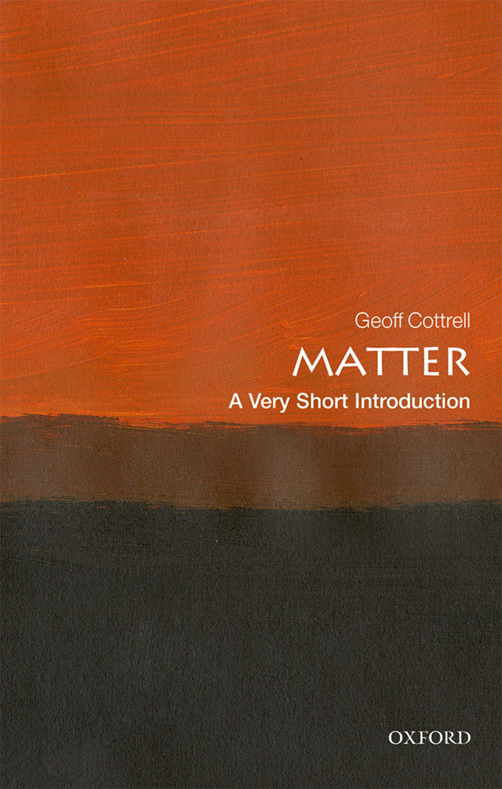 Matter  A Very Short Introduction  Very Short Introductions   English Edition