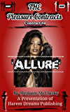 The Pleasure Contracts-Contract #4:  Allure