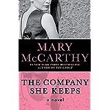 The Company She Keeps: A Novel
