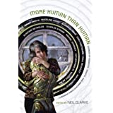 More Human Than Human: Stories of Androids, Robots, and Manufactured Humanity