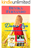 Dare to Live: 2 Second Chance Romance Novels for the Price of 1