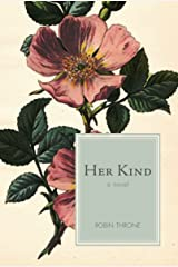 Her Kind, a novel Kindle Edition
