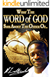 What the Word of God Says About the Office of...