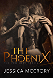 The Phoenix (The Prophecy Series Book 1)