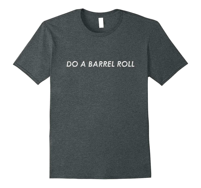 DO A BARREL ROLL SHIRT - Dank Memes Shirt-CD