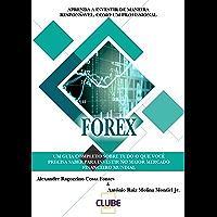 FOREX: Aprenda a Investir de Maneira Responsável, Como Um Profissional