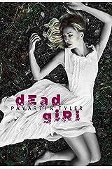 Dead Girl: An Erotic Horror Short Shory Kindle Edition