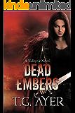 Dead Embers (A Valkyrie Novel - Book 2) (The Valkyrie Series)