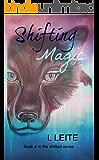 Shifting Magic (Shifted Book 4)
