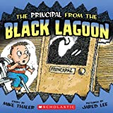 The Principal From The Black Lagoon (Turtleback School & Library Binding Edition)