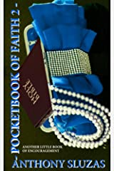 Pocketbook of Faith 2: Another Little Book of Encouragement Kindle Edition