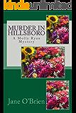 Murder in Hillsboro: A Molly Ryan Mystery (Molly Ryan Mysteries Book 1)