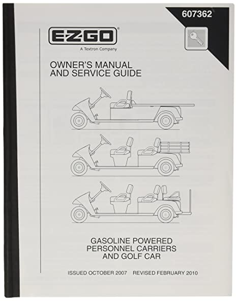 Amazon com : EZGO 607362 2007 Current Owners Manual for Gas Cargo