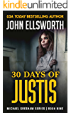 30 Days of Justis (Michael Gresham Series Book 9) (English Edition)
