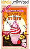 Trick or Thief: A Humorous Culinary Cozy Mystery Short Read (Death by Cupcake Book 6)