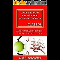 PHYSICS THEORY CLASS XI SAT MAT IIT-JEE