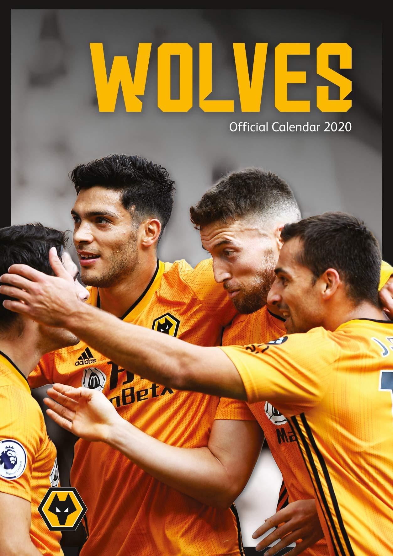 The Official Wolves F C Calendar 2020 Wanderers Wolverhampton 9781913034108 Amazon Com Books
