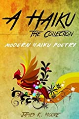 A Haiku: The Collection Kindle Edition