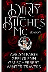 Dirty Bitches MC: Season 1 Kindle Edition
