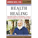 Health and Healing: The Philosophy of Integrative Medicine and Optimum Health