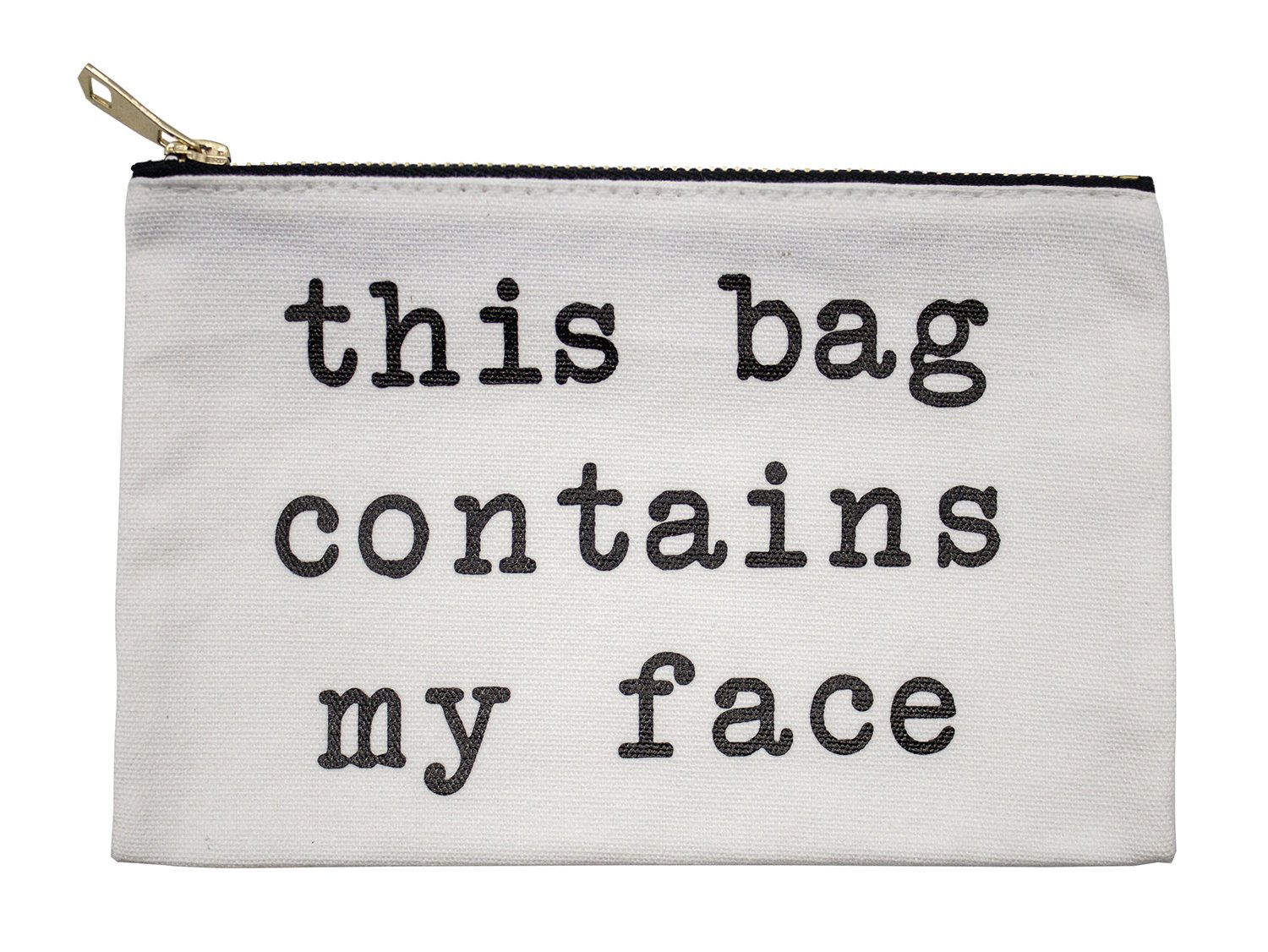 StylesILove Womens Girls 100% Cotton Canvas Stylish Print This Bag Contains My Face Travel Cosmetic Case Makeup Bag Black Multi-use Pouch with Bold Gold Zipper (My Face)