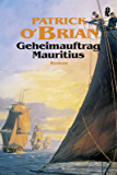 Geheimauftrag Mauritius: Roman (marinehistorischen Serie)
