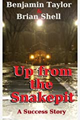 Up from the Snakepit Kindle Edition