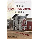 The Best New True Crime Stories: Small Towns: Small Towns (History, Forensic Psychology, Criminology)