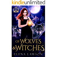 Of Wolves and Witches: A Reverse Harem Paranormal Romance (Arcane Arts Academy Book 1)