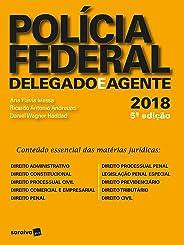 Polícia federal - 5ª edição de 2018: Delegado e agente