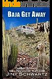 Baja Get Away
