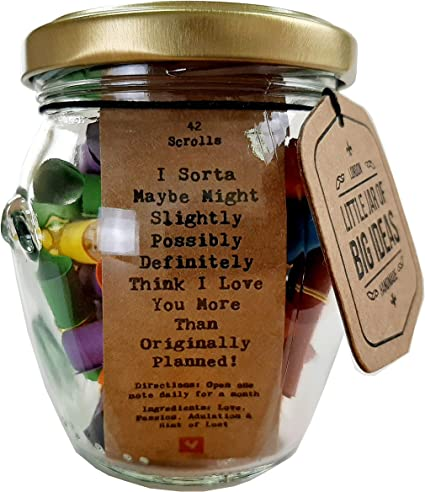 Little Jar Of Big Ideas I Sorta Maybe Might Slightly Possibly Definitely Think I Love You More Than Originally Planned Thoughtful Romantic Gift Standard Amazon Co Uk Kitchen Home