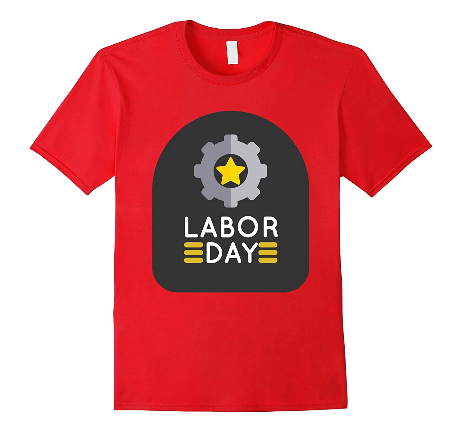 Labor Day 2017 Gift T Shirt For Workers-BN