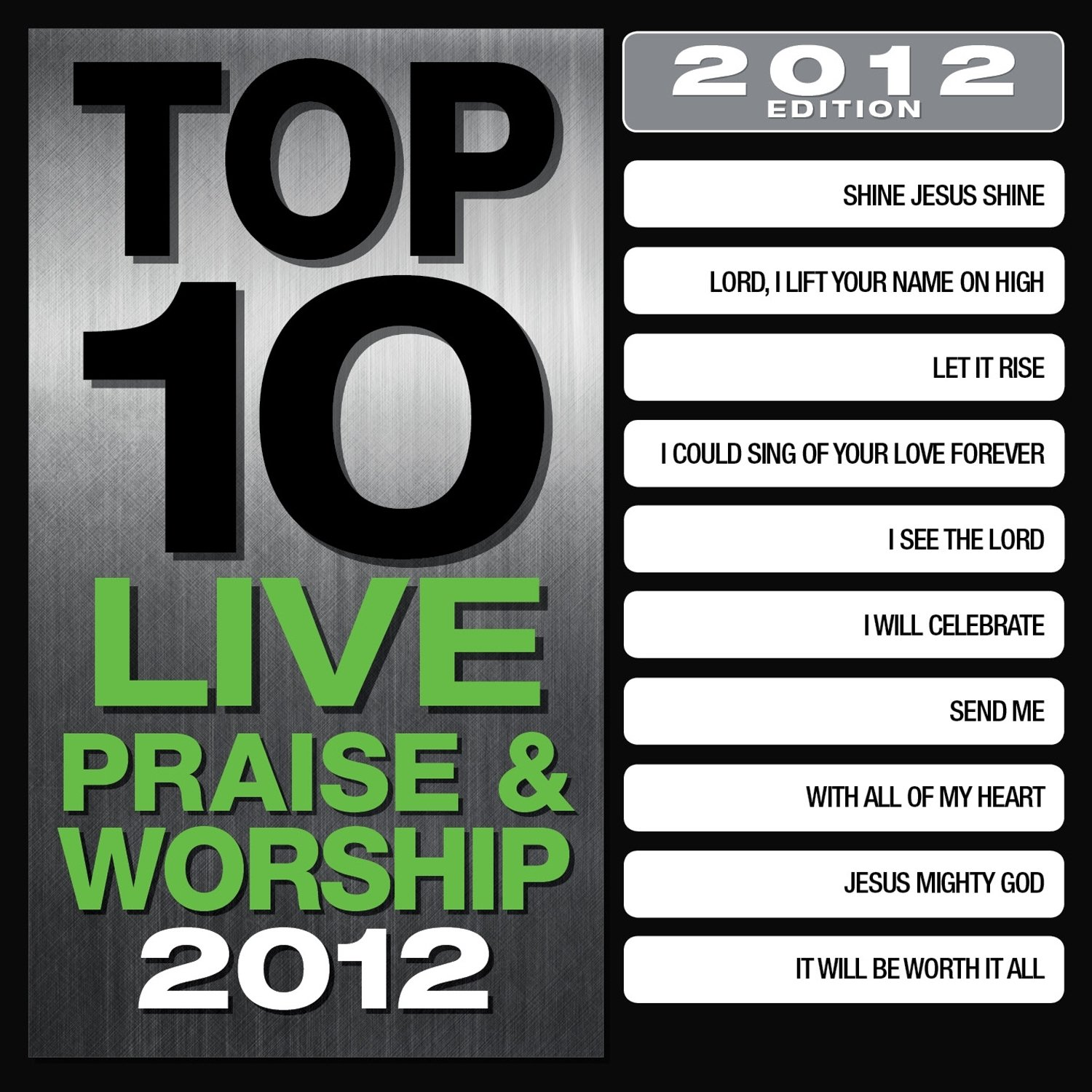 Top 10 Live Praise & Worship Songs 2012 by Isa/Isa61.Com