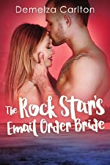 The Rock Star's Email Order Bride (Romance Island Resort Series Book 2) Kindle Edition