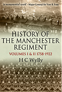 Loyal north lancashire regiment 1914 1919 ebook h c wylly amazon history of the manchester regiment 63rd and 96th regiments volumes i 1758 fandeluxe Choice Image