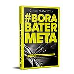 Bora Bater Meta: o desafio da venda presencial no mundo digital