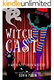 Witch Cast (A Mackenzie Coven Mystery Book 3)