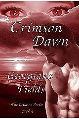 Crimson Dawn (Crimson Series Book 4) Kindle Edition