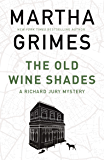The Old Wine Shades (The Richard Jury Mysteries)