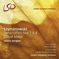 Szymanowski: Symphonies Nos 3 & 4, Stabat Mater (LSO/Gergiev)