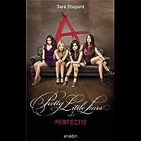 Pretty Little Liars dl 3 - Perfectie