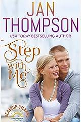 Step with Me: Finding Love on St. Simon's Island... A Christian Beach Romance (Seaside Chapel Book 2) Kindle Edition