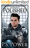 Polished (The Infected: Mirror Man Book 3)