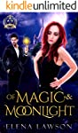 Of Magic and Moonlight: A Reverse Harem Paranormal Romance (Arcane Arts Academy Book 2)