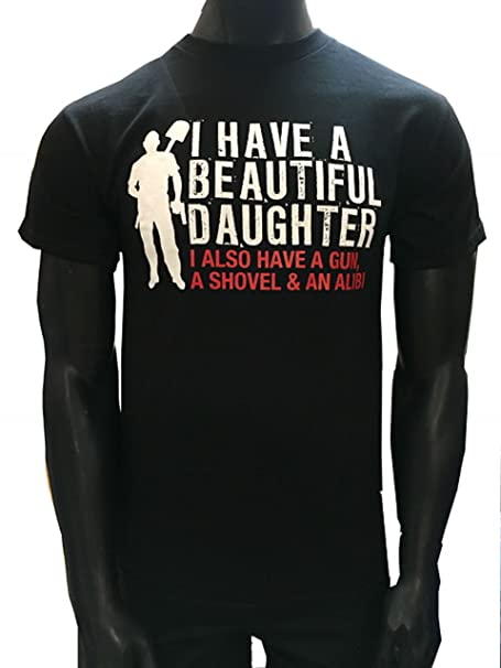 Dad against daughters dating shirt