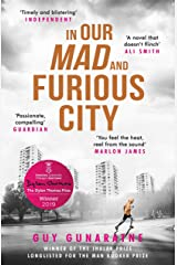In Our Mad and Furious City: Winner of the International Dylan Thomas Prize Kindle Edition