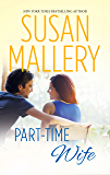 Part-Time Wife (Hometown Heartbreakers Book 4)