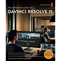 The Definitive Guide to DaVinci Resolve 15 (The Blackmagic Design Learning Series)