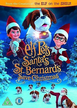 Save Christmas.Elf Pets Santas St Bernards Save Christmas Dvd 2018 Amazon